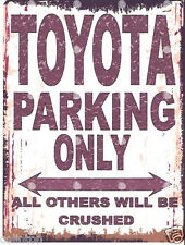 TOYOTA PARKING SIGN RETRO VINTAGE STYLE 6x8in 20x15cm garage workshop art