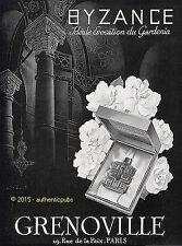 PUBLICITE PARFUM GRENOVILLE BYZANCE IDEALE EVOCATION DU GARDENIA DE 1939 AD PUB