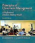 Principles of Classroom Management : A Professional Decision-Making Model by...