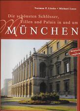Die schönsten Schlösser, Villen und Palais in und um München Deutsch/Englisch