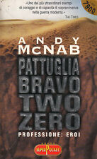 Z3 PATTUGLIA BRAVO TWO ZERO di Andy McNAB