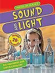 Hands-On Science: Sound and Light by Maggie Hewson and Sarah Angliss (2013,...