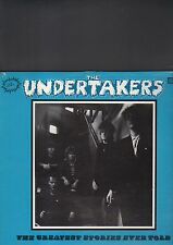 THE UNDERTAKERS - the greatest stories ever told LP