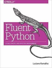 New Fluent Python by Luciano Ramalho (2015, Paperback)
