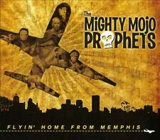 Flyin' Home From Memphis, The Mighty Mojo Prophets, New