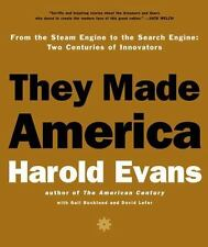 They Made America: From the Steam Engine to the Search Engine: Two Centuries of