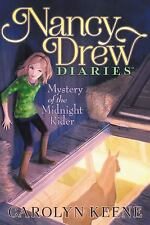 Nancy Drew Diaries: Mystery of the Midnight Rider 3 by Carolyn Keene (2013,...