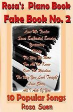 Standards and Popular Songs Ser.: Rosa's Piano Book - Fake Book No. 2 - 10...