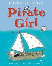 Pirate Girl By Cornelia Funke Illustrated Kerstin Meyer Best Selling Author!!