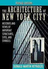 The Architecture of New York City: Histories and Views of Important Structures,