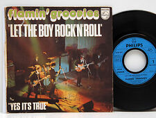 "Flamin´Groovies         Let the boy rock´n roll     Philips     7 ""      VG+ # A"