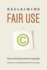 Reclaiming Fair Use: How to Put Balance Back in Copyright-ExLibrary