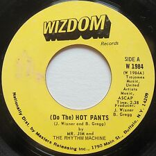 MR JIM and RHYTHM MACHINE: (DO THE) HOT PANTS rare WIZDOM funk 45 HEAR IT