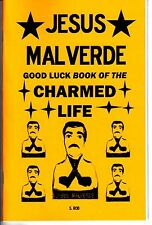 JESUS MALVERDE BOOK OF THE CHARMED LIFE (GOOD LUCK) S. Rob occult magick