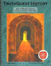 NEW TruthQuest History Guide AGE OF REVOLUTION II 1800-1865 Miller Homeschool