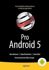 Pro Android 5 by Satya Komatineni, Dave MacLean and Grant Allen (2015,...