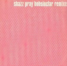 SHAZZ - Pray (Bob Sinclar Remixes) - Columbia