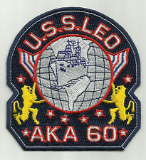 US NAVY - USS LEO AKA 60 ATTACK CARGO SHIP MILITARY PATCH