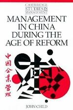 Management in China during the Age of Reform (Cambridge Studies in Management)