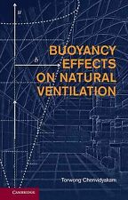 Buoyancy Effects on Natural Ventilation by Torwong Chenvidyakarn (2013,...