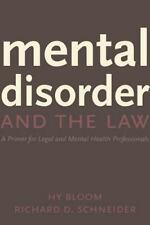 Mental Disorder and the Law: A Primer for Legal and Mental Health Prof-ExLibrary