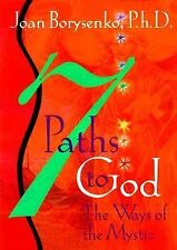 7 Paths to God: The Ways of the Mystic, Borysenko, Joan Z., Good Condition, Book
