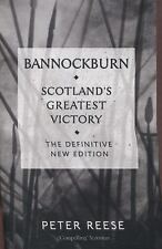 NEW - Bannockburn: Scotland's Greatest Victory by Reese, Peter