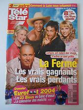 TELE STAR du 07/06/2004; La Ferme Célébrité/ Dossier Eurofoot/ B. Campan/ Potter