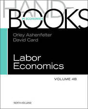 HANDBOOK OF LABOR ECONOMICS, VOL 4B (Handbooks in Economics), , Very Good, Hardc
