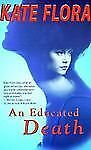 An Educated Death (Thea Kozak) Flora, Kate Mass Market Paperback
