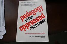 Pedagogy of the Opressed by Paulo Freire