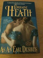 As An Earl Desires By Lorraine Heath (2005) Hardcover Historical Romance