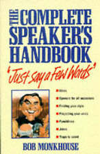 Good, Just Say a Few Words: The Complete Speaker's Handbook, Monkhouse, Bob, Boo