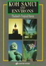 Koh Samui and Environs: Thailand's Tropical Haven-ExLibrary