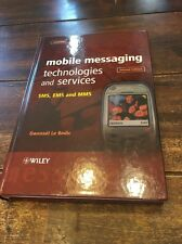 Mobile Messaging Technologies and Services : SMS, EMS and MMS by Gwenaël Le Bod…