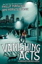 Vanishing Acts (Madison Kincaid Mysteries) by Ami Margolin Rome, Phillip Margol