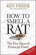 How to Smell a Rat : The Five Signs of Financial Fraud by Lara Hoffmans and...
