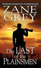 The Last of the Plainsmen by Zane Grey (2014, Paperback)