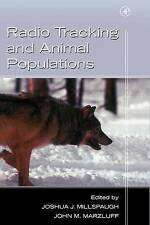 Radio Tracking and Animal Populations (IGN Outdoor Activities (Plein Air)) by