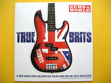 TRUE BRITS,  CD, A THE NEWS OF THE WORLD NEWSPAPER PROMOTION (1 CD)
