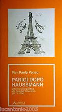 PIER PAOLA PENZO PARIGI DOPO HAUSSMANN Urbanistica e politica... ALINEA  1990