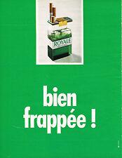 PUBLICITE  1973   ROYALE MENTHOL  cigarette  bien frappée