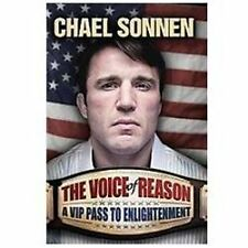 The Voice of Reason : A V. I. P. Pass to Enlightenment by Chael Sonnen (2012, H…