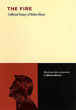 The Fire: Collected Essays of Robin Blaser by Robin Blaser (Paperback, 2006)