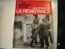 ** La dernière Guerre Rémy Epopée de la résistance n°25 Les passeurs