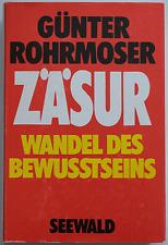Günter Rohrmoser - Zäsur