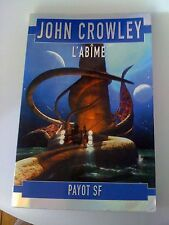 L'abime - John Crowley - Payot SF