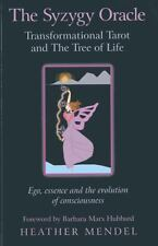 The Syzygy Oracle : Transformational Tarot and the Tree of Life: Ego, Essence...