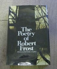 THE POETRY OF Robert Frost - 1st/1st edition stated HCDJ 1969 -  poems complete