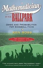 A Mathematician at the Ballpark: Odds and Probabilities for Baseball Fans, Ross,